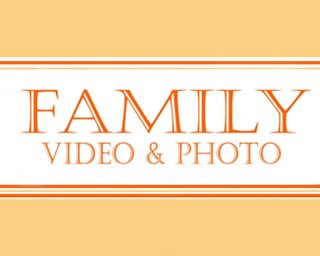 "Video & Photo ""Family"""
